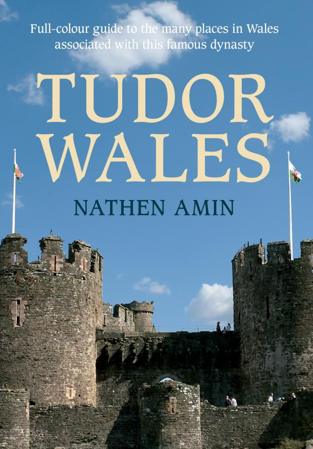 South Wales Guardian: Tudor Wales: A Guide, written by Tycroes author Nathen Amin has been released by Amberley Publishing.